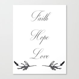 Faith Love Hope Canvas Print