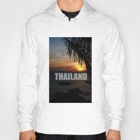 thailand Hoodies featuring Thailand by Ciaran Mcg