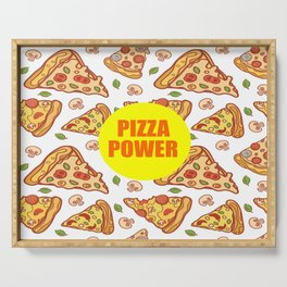 pizza power funny quote Serving Tray