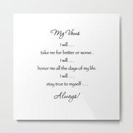My Vows Metal Print