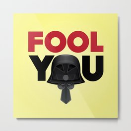 FOOL YOU - Dark Helmet Spaceballs (Darker type) Metal Print