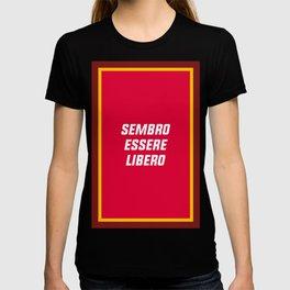 SEMBRO ESSERE LIBERO T-shirt