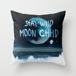 Stay wild moon child (dark) Throw Pillow