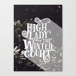 High Lady Winter Court - Snowing Canvas Print
