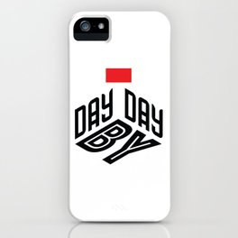 Day by Day motivational trigger iPhone Case