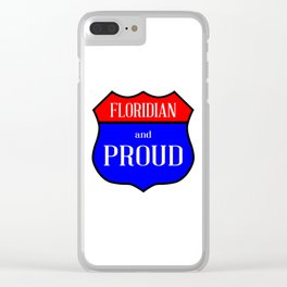Floridian And Proud Clear iPhone Case
