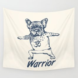 Be a Warrior French Bulldog Wall Tapestry