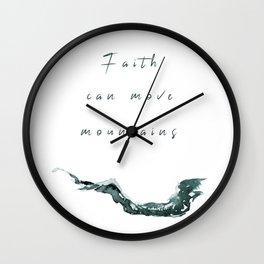 Faith Can Move Mountains Watercolor Wall Clock