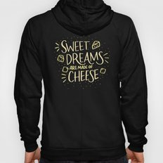 Cheese Dreams Hoody