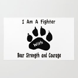 I Am A Fighter with Bear Strength and Courage Rug