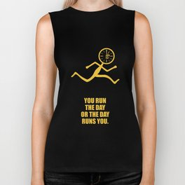 Lab No. 4 - You Run The Day Or The Day Runs You Corporate Start-up Quotes Biker Tank