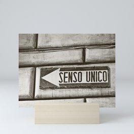 Senso Unico - One Way Mini Art Print