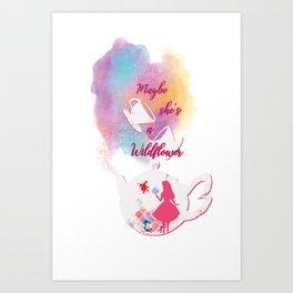 Maybe She's A Wildflower Art Print