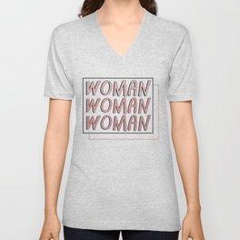 WOMAN WOMAN WOMAN Unisex V-Neck