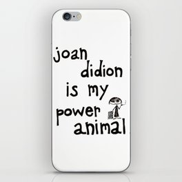 joan didion is my power animal iPhone Skin