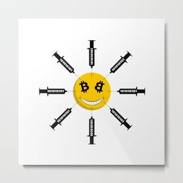 Smile Bitcoin Has Been Injected Metal Print