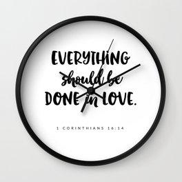 1 Corinthians 16:14 - Bible Verse Wall Clock
