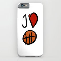 I love basketball  Slim Case iPhone 6s