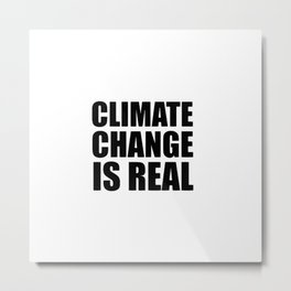 Climate Change Metal Print