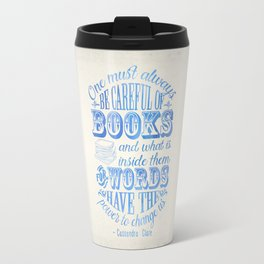 Be Careful Of Books - White and Blue Travel Mug