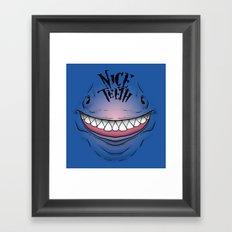 Nice Teeth Framed Art Print