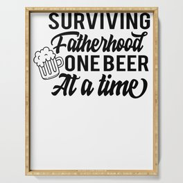 Fathers Day Gifts Surviving Fatherhood One Beer at a Time Serving Tray