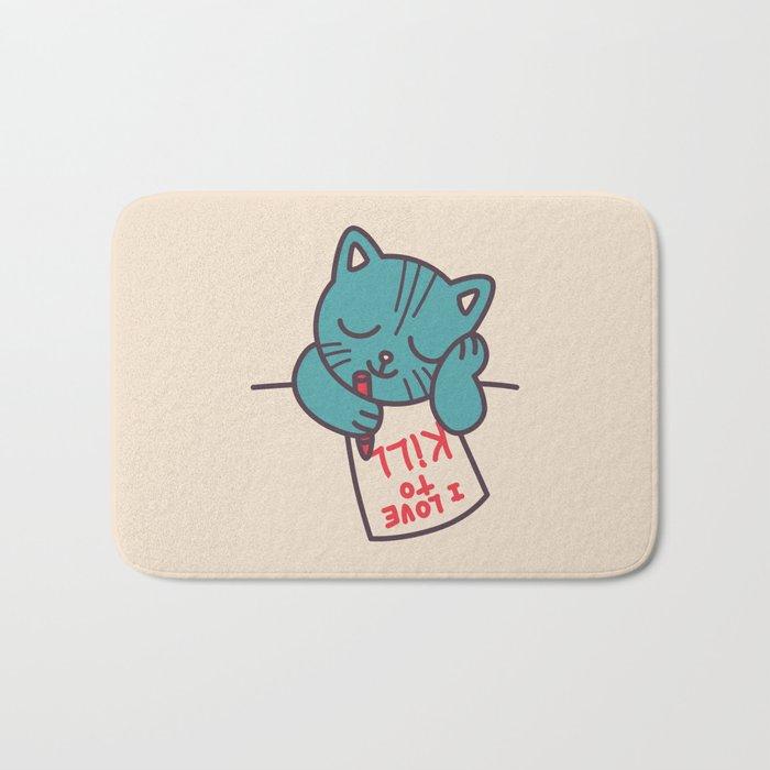 I Love To Kill Cat Bath Mat
