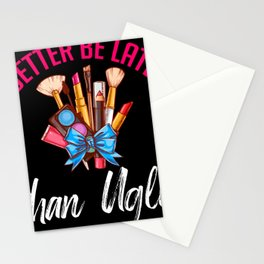 Better Be Late Than Ugly Lashes Blush Stationery Cards
