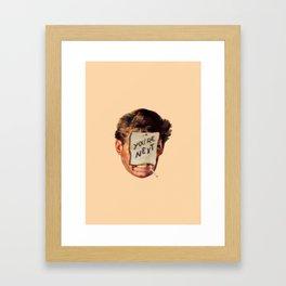 you're next Framed Art Print