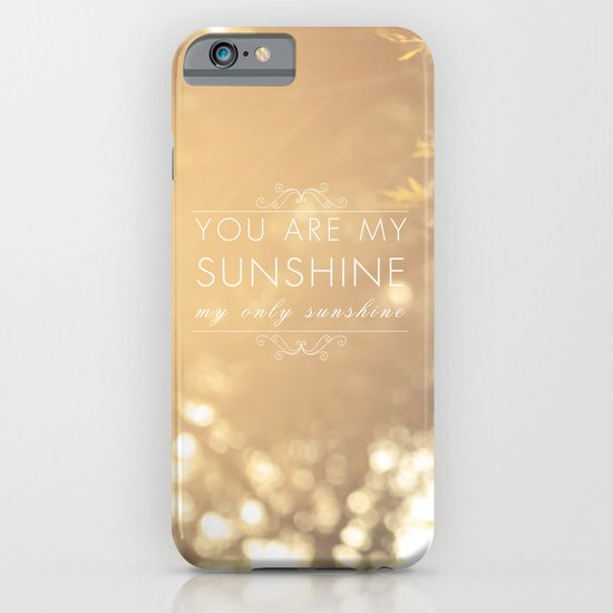 You Are My Sunshine iPhone & iPod Case