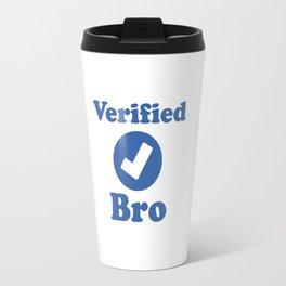 Verified BRO. Travel Mug
