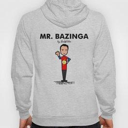 Mr Bazinga Hoody