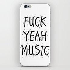 F*CK YEAH MUSIC iPhone & iPod Skin