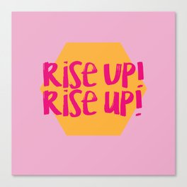 Rise Up (Hamilton Series) Canvas Print