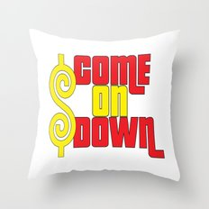 Come On Down Throw Pillow