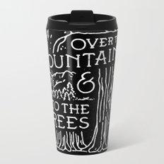 OVER THE MOUNTAINS (BW) Metal Travel Mug