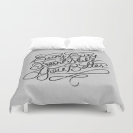 Being Busy Doesn't Make You Better... Duvet Cover