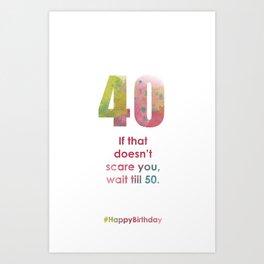 AgeIsJustANumber-50-BubblegumPopB Art Print