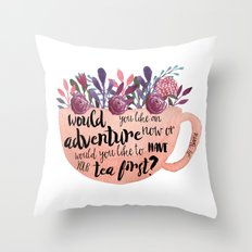 Adventure Or Tea Throw Pillow
