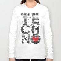 paramore Long Sleeve T-shirts featuring I love Techno by Sitchko Igor