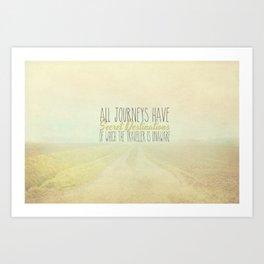 All Journeys Have Secret Destinations  Art Print