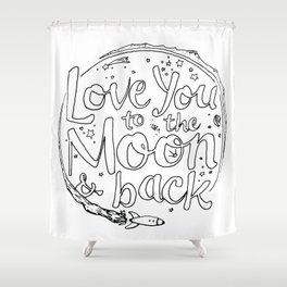 Love You to the Moon & Back...Coloring Page Shower Curtain