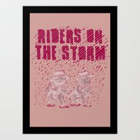Riders on the Storm Art Print