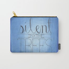 Silent in the Trees Carry-All Pouch