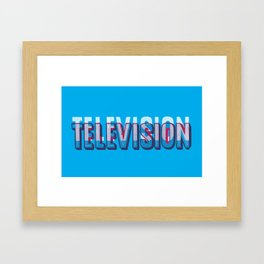 Television, Television Framed Art Print