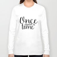 once upon a  time Long Sleeve T-shirts featuring Once Upon a Time by bookwormboutique