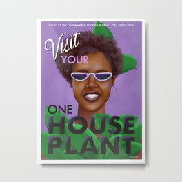 Stay the F Home One House Plant Poster Metal Print
