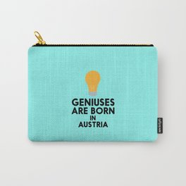 Geniuses are born in AUSTRIA T-Shirt Dlli8 Carry-All Pouch