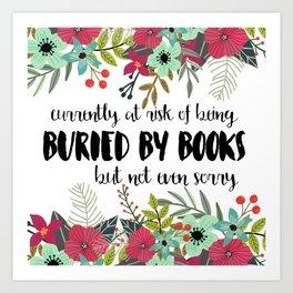 Buried By Books Art Print