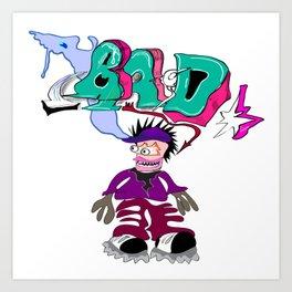 Bad Art Print
